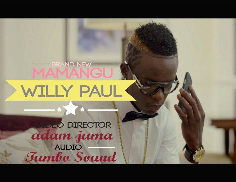willy paul mamangu