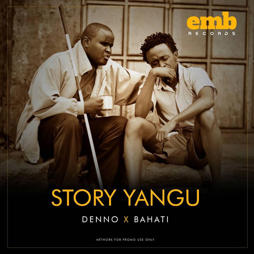 New Song and Video: Bahati & Denno - Story Yangu - Naibuzz